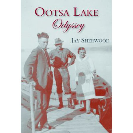 Ootsa Lake Odyssey  George And Else Seel   A Pioneer Life On The Headwaters Of The Nechako Watershed