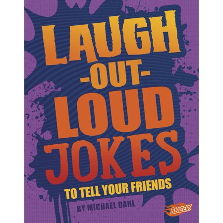 Laugh-Out-Loud Jokes to Tell Your Friends](Tricks Jokes)