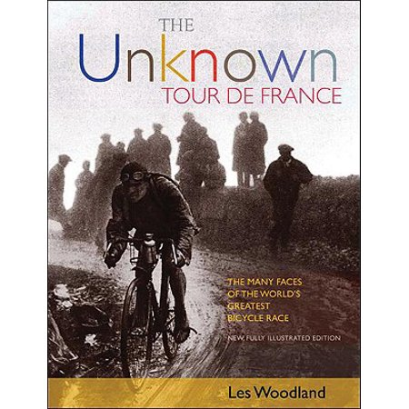 The Unknown Tour de France : The Many Faces of the World's Biggest Bicycle Race - Bike Race Halloween 5