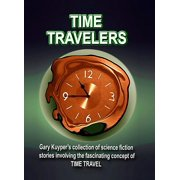 Time Travelers - eBook