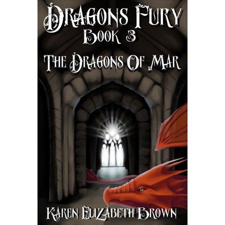 Dragon's Fury, Book 3, The Dragons of Mar - eBook