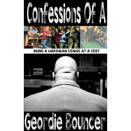 Confessions Of A Geordie Bouncer - eBook