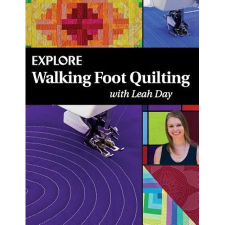 - Explore Walking Foot Quilting with Leah Day