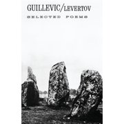 Guillevic : Selected Poems