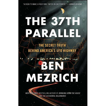 The 37th Parallel : The Secret Truth Behind America's UFO