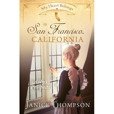 My Heart Belongs in San Francisco, California : Abby