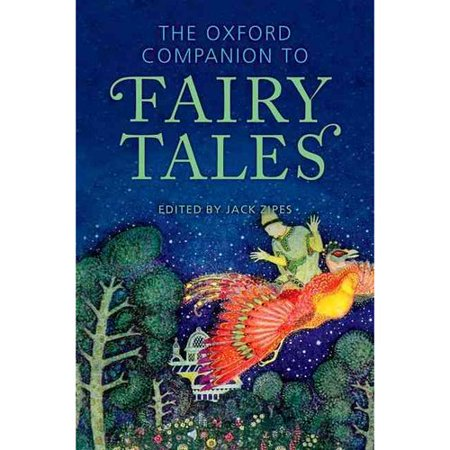 The Oxford Companion to Fairy Tales by