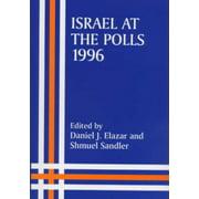 Israeli History, Politics and Society: Israel at the Polls, 1996 (Hardcover)