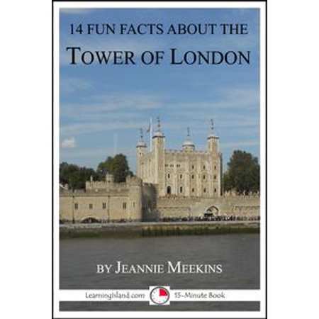 14 Fun Facts About the Tower of London - eBook