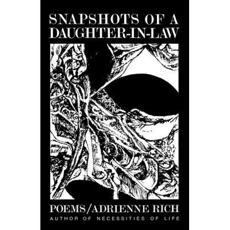 Snapshots of a Daughter-in-Law: Poems, 1954-1962 - (Snapshots Of A Daughter In Law Full Text)