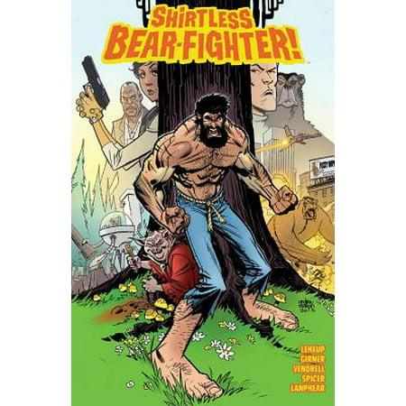 Shirtless Guy - Shirtless Bear-Fighter Volume 1