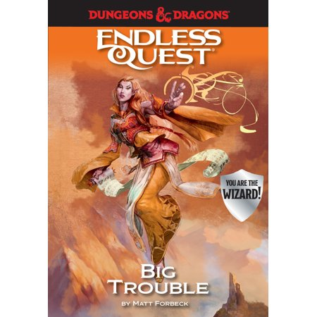 Dungeons & Dragons: Big Trouble: An Endless Quest Book (Dragon Quest 9 Sentinels Of The Starry Skies)