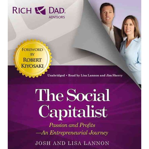 The Social Capitalist: Passion and Profits, An Entrepreneurial Journey