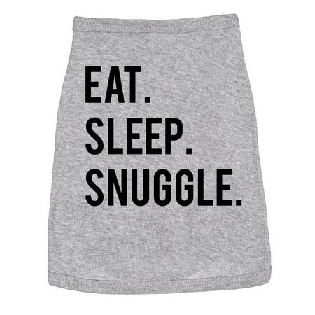 Dog Shirt Eat Sleep Snuggle Cute Clothes For Family Pet