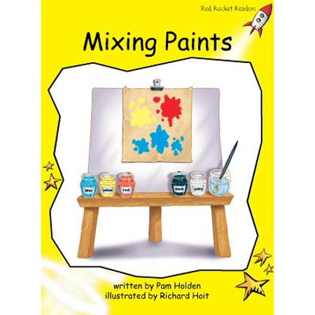 Red Rocket Readers: Mixing Paints (Paperback)