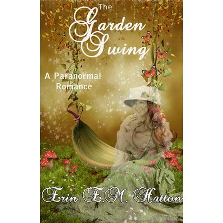 The Garden Swing - eBook (Erin Dertner Garden)