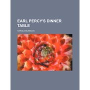 Earl Percy's Dinner Table
