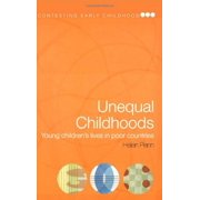 Unequal Childhoods: Young Children's Lives in Poor Countries (Contesting Early Childhood)