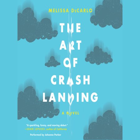 The Art of Crash Landing - Audiobook