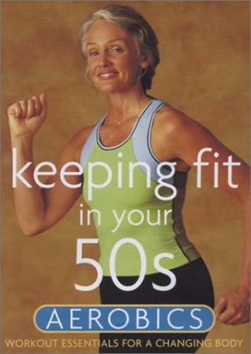 Keeping Fit In Your 50s: Aerobics (DVD) by Image Entertainment
