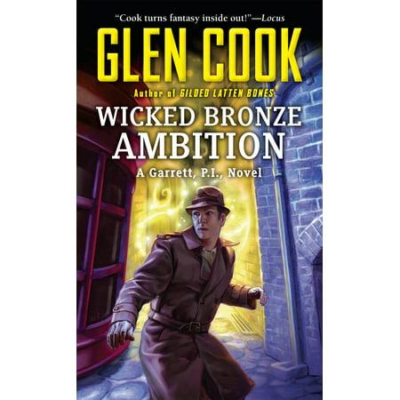 Wicked Bronze Ambition : A Garrett, P.I., Novel