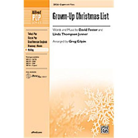 Grown-Up Christmas List - Words and music by David Foster and Linda Thompson Jenner / arr. Greg