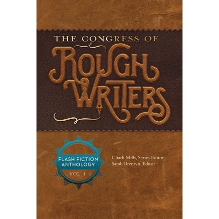 The Congress of Rough Writers : Flash Fiction Anthology Vol. 1](Halloween Flash Fiction)
