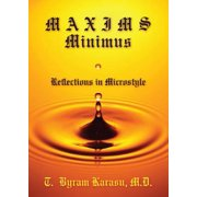 Maxims Minimus : Reflections in Microstyle