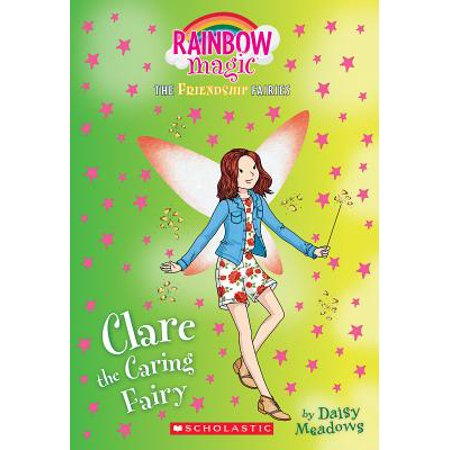 Rain Bow Magic (Clare the Caring Fairy (Friendship Fairies #4) : A Rainbow Magic)