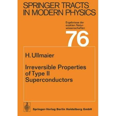 Irreversible Properties Of Type Ii Superconductors