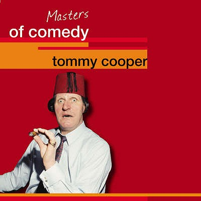 Tommy Cooper : Masters of Comedy