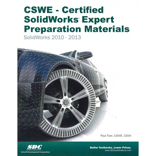 CSWE: Certified Solidworks Expert Preparation Materials