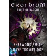 Ruler of Naught: Exordium 2 - eBook