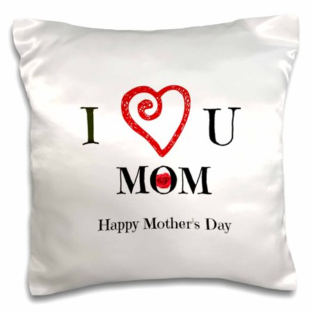 Happy Halloween Pics And Sayings (3dRose I Love you mom happy mothers day, white, saying - Pillow Case, 16 by)
