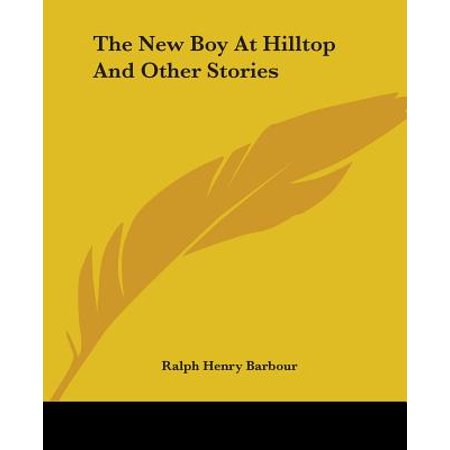 The New Boy at Hilltop and Other Stories (Barbour Short)