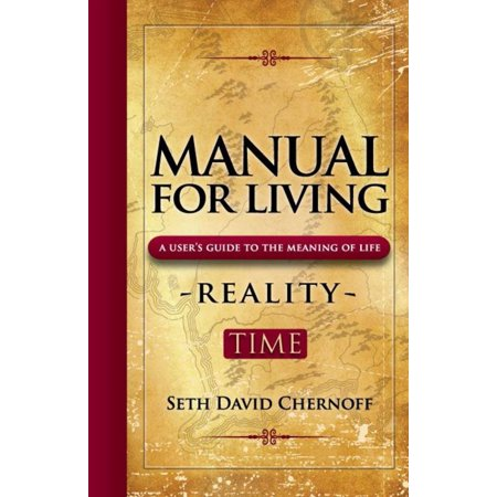 Manual For Living: REALITY - TIME - (Accessory Timer Manual)
