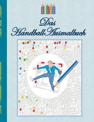 Das Handball Ausmalbuch by Books on Demand