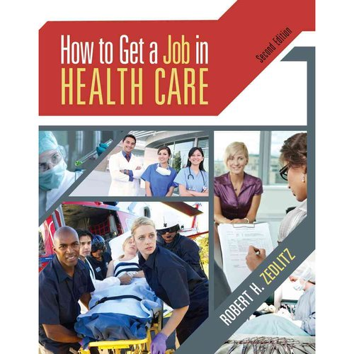 How to Get a Job in Health Care