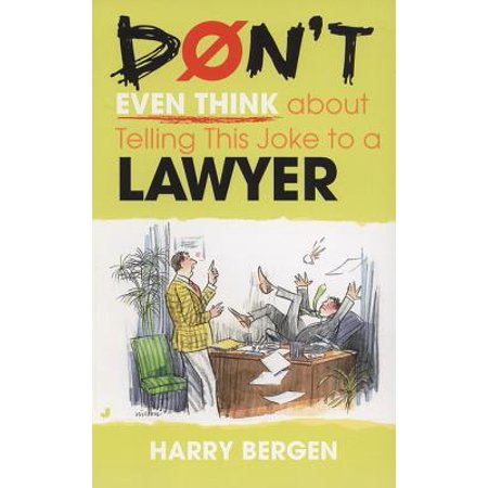 Don't Even Think About Telling this Joke to a Lawyer - eBook - Halloween Lawyer Jokes