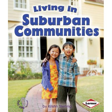 Living in Suburban Communities](Suburban Community)