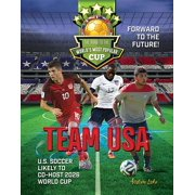 Road to the World's Most Popular Cup: Team USA: The Road to the World's Most Popular Cup (Hardcover)