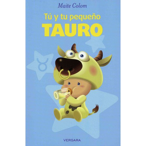 T? y tu peque?o Tauro / You and your Little Taurus