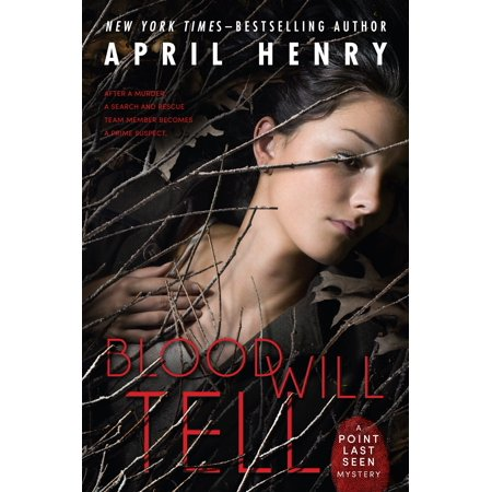 Blood Will Tell : A Point Last Seen Mystery