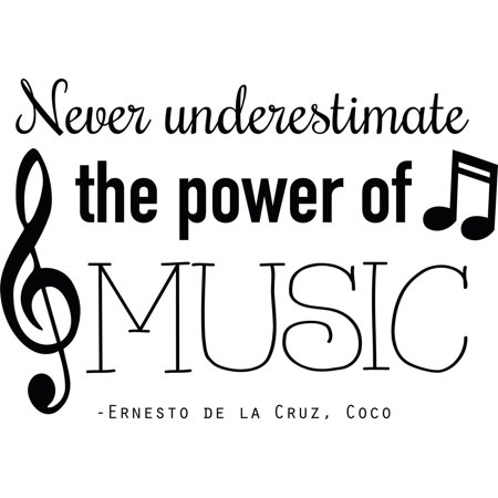 Vinyl Wall Decal  Coco Movie Wall Decal     Never Underestimate The Power Of Music   Vinyl Sticker   Decor   20  X18