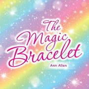 The Magic Bracelet (Paperback)