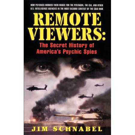 Remote Viewer - Remote Viewers : The Secret History of America's Psychic Spies