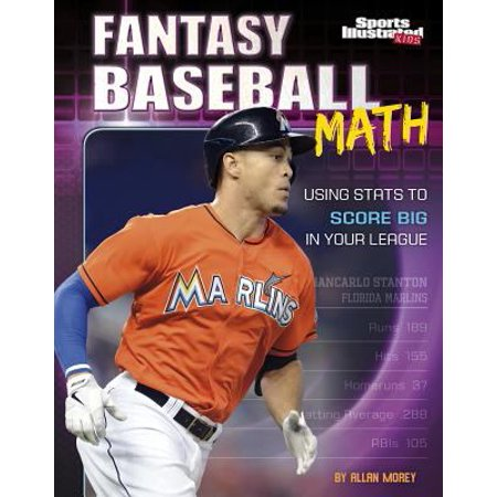 Fantasy Baseball Math  Using Stats To Score Big In Your League
