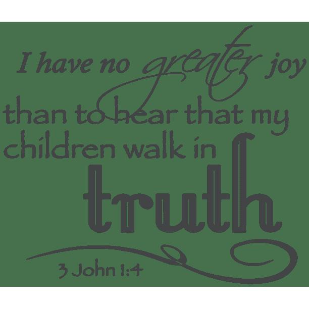 3 John 1 4 I Have No Greater Joy Than To Heara Vinyl Decal Sticker Quote Large Dark Gray 2 Walmart Com Walmart Com