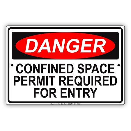 OSHA DANGER Confined Space Permit Required For Entry Alert Warning Notice  Aluminum Metal 12