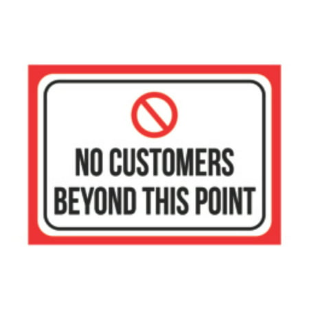 No Customers Beyond This Point Print Black Red White Poster Large Picture Symbol Business Office Store Notice, 12x18 ()